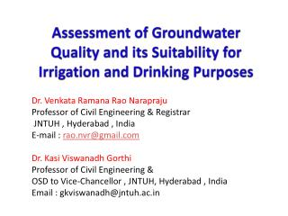 Assessment of Groundwater Quality and its Suitability for Irrigation and Drinking Purposes