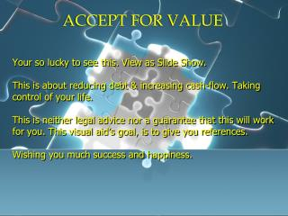ACCEPT FOR VALUE