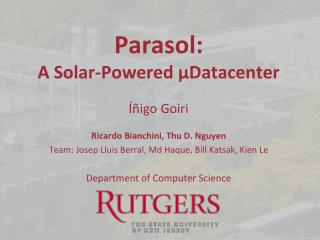 Parasol: A Solar-Powered µDatacenter