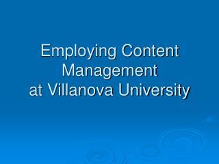 Employing Content Management at Villanova University