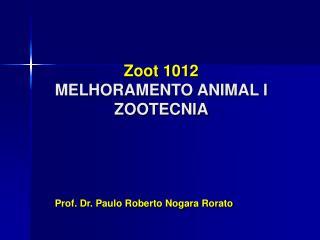 Zoot 1012 MELHORAMENTO ANIMAL I ZOOTECNIA