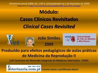 Módulo: Casos Clínicos Revisitados Clinical Cases Revisited
