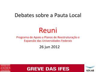 Debates sobre a Pauta Local