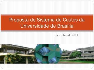 Proposta de Sistema de Custos da Universidade de Brasília