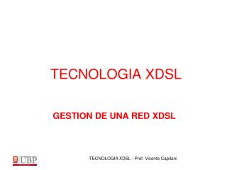 GESTION DE UNA RED XDSL