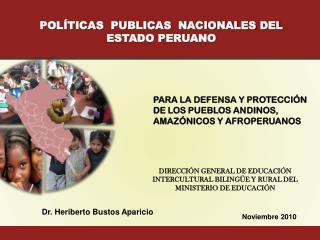 POLÍTICAS  PUBLICAS  NACIONALES DEL ESTADO PERUANO