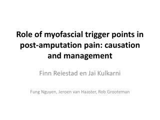 Role of  myofascial  trigger points in post-amputation pain: causation and management