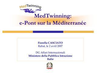 MedTwinning:  e-Pont sur la Méditerranée