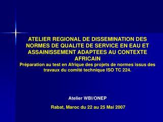 CONTEXTE AFRICAIN DE LA NORMALISATION Usher Sylvain, Secr�taire G�n�ral
