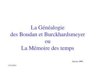 La Généalogie des Boudan et Burckhardsmeyer ou La Mémoire des temps