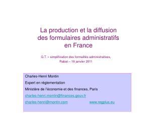La production et la diffusion des formulaires administratifs en France