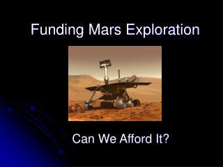 Funding Mars Exploration