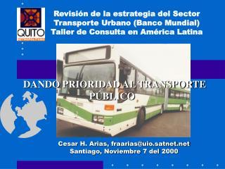 DANDO PRIORIDAD AL TRANSPORTE PÚBLICO