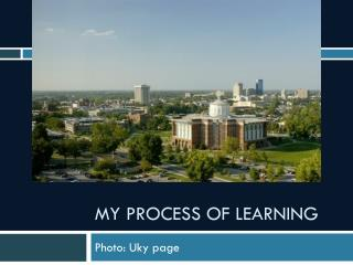 My process  of Learning