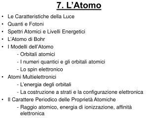 7. L'Atomo