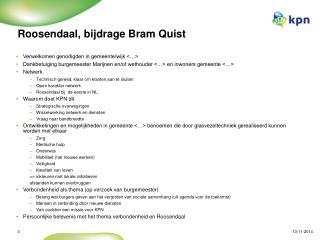 Roosendaal, bijdrage Bram Quist