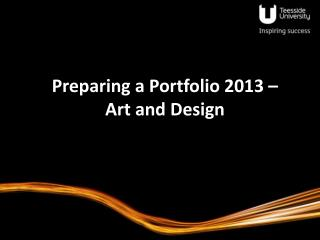 Preparing a Portfolio 2013 – Art and Design