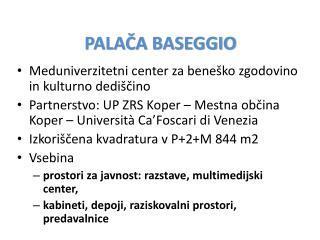 PALAČA BASEGGIO
