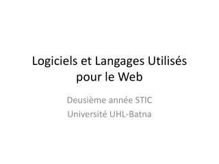 Logiciels  et  Langages Utilisés  pour le Web