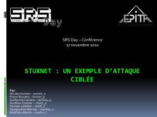 Stuxnet  : un exemple d'attaque ciblée
