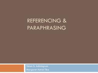 REFERENCING & PARAPHRASING