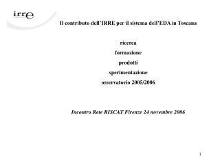 Il contributo dell'IRRE per il sistema dell'EDA in Toscana ricerca  formazione  prodotti
