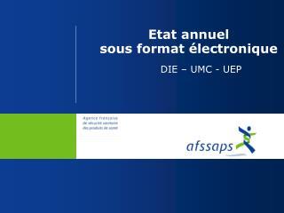 Etat annuel  sous format électronique