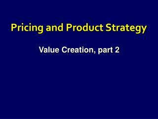 Value Creation, part 2