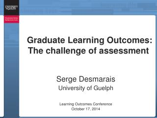 Graduate Learning Outcomes: The challenge of assessment