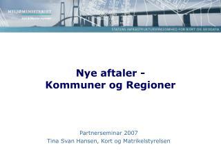 Nye aftaler - Kommuner og Regioner