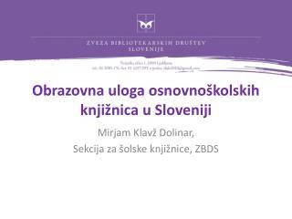 Obrazovna uloga osnovnoškolskih knjižnica u Sloveniji