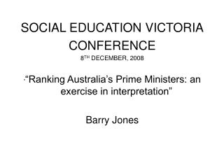 SOCIAL EDUCATION VICTORIA CONFERENCE 8 TH  DECEMBER, 2008