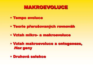 MAKROEVOLU CE