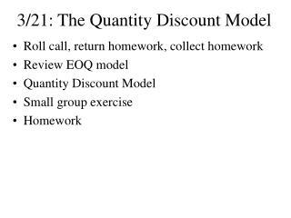 3/21: The Quantity Discount Model