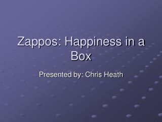 Zappos: Happiness in a Box