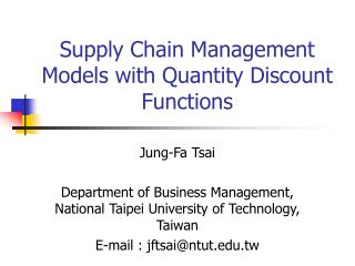 Supply Chain Management Models with Quantity Discount Functions