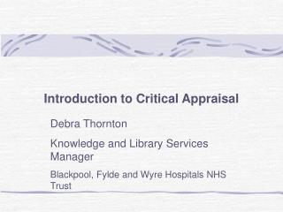 Introduction to Critical Appraisal