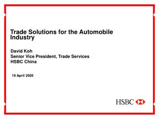 Trade Solutions for the Automobile Industry