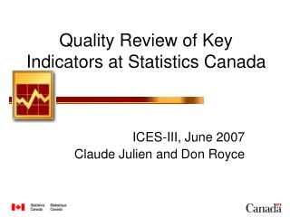 Quality Review of Key Indicators at Statistics Canada
