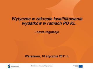Wytyczne w zakresie kwalifikowania wydatków w ramach PO KL - nowe regulacje