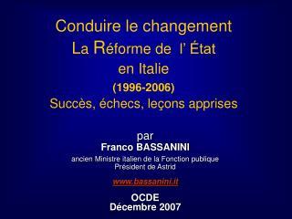 par Franco BASSANINI ancien Ministre italien de la Fonction publique Président de Astrid