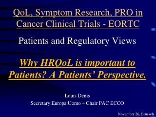 QoL, Symptom Research, PRO in Cancer Clinical Trials - EORTC