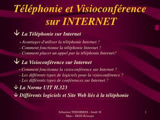 Téléphonie et Visioconférence  sur INTERNET