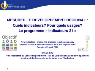MESURER LE DEVELOPPEMENT REGIONAL : Quels indicateurs? Pour quels usages?