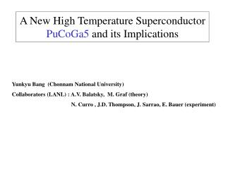 A New High Temperature Superconductor  PuCoGa5  and its Implications