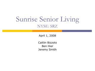Sunrise Senior Living NYSE: SRZ