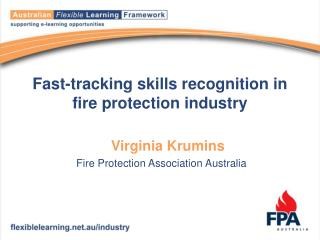 Fast-tracking skills recognition in fire protection industry