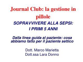 Journal Club: la gestione in pillole SOPRAVVIVERE ALLA SEPSI:  I PRIMI 5 ANNI