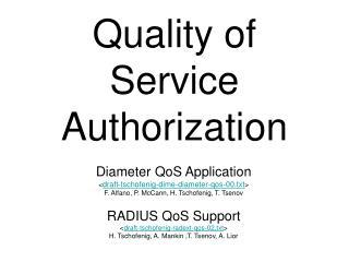 Quality of Service Authorization