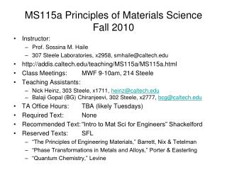MS115a Principles of Materials Science Fall 2010